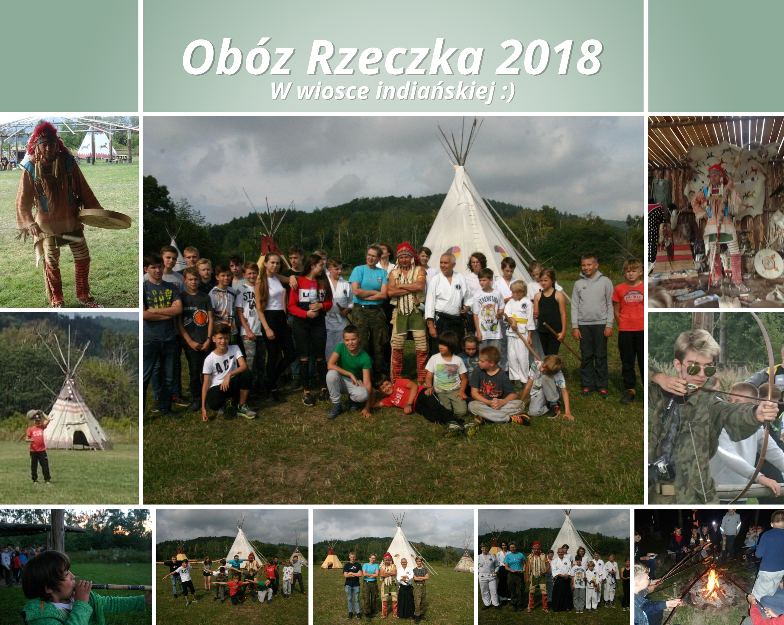 Obóz Rzeczka 2018 – wioska indińska