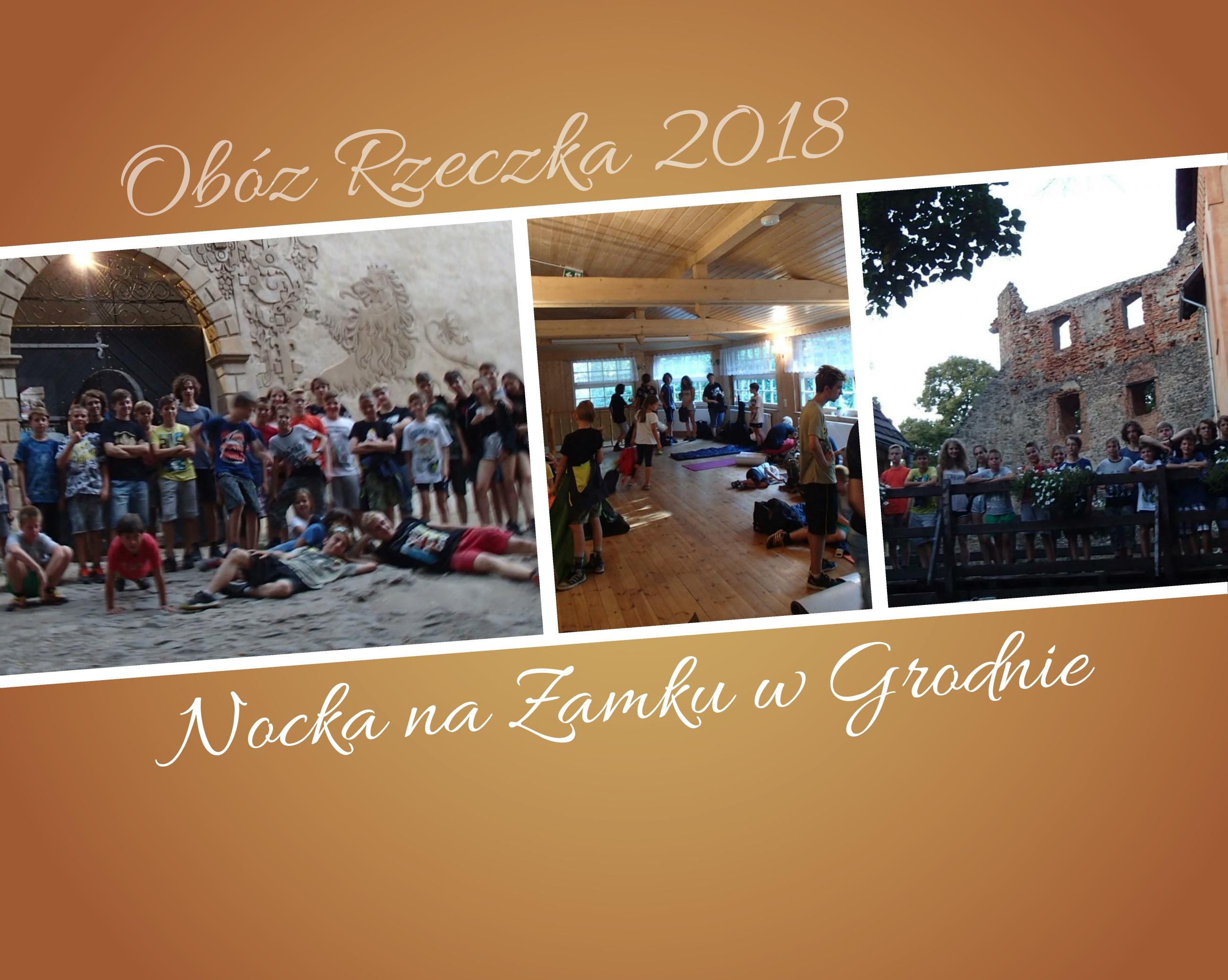 Obóz Rzeczka 2018 – marsz na azymut i nocka na zamku