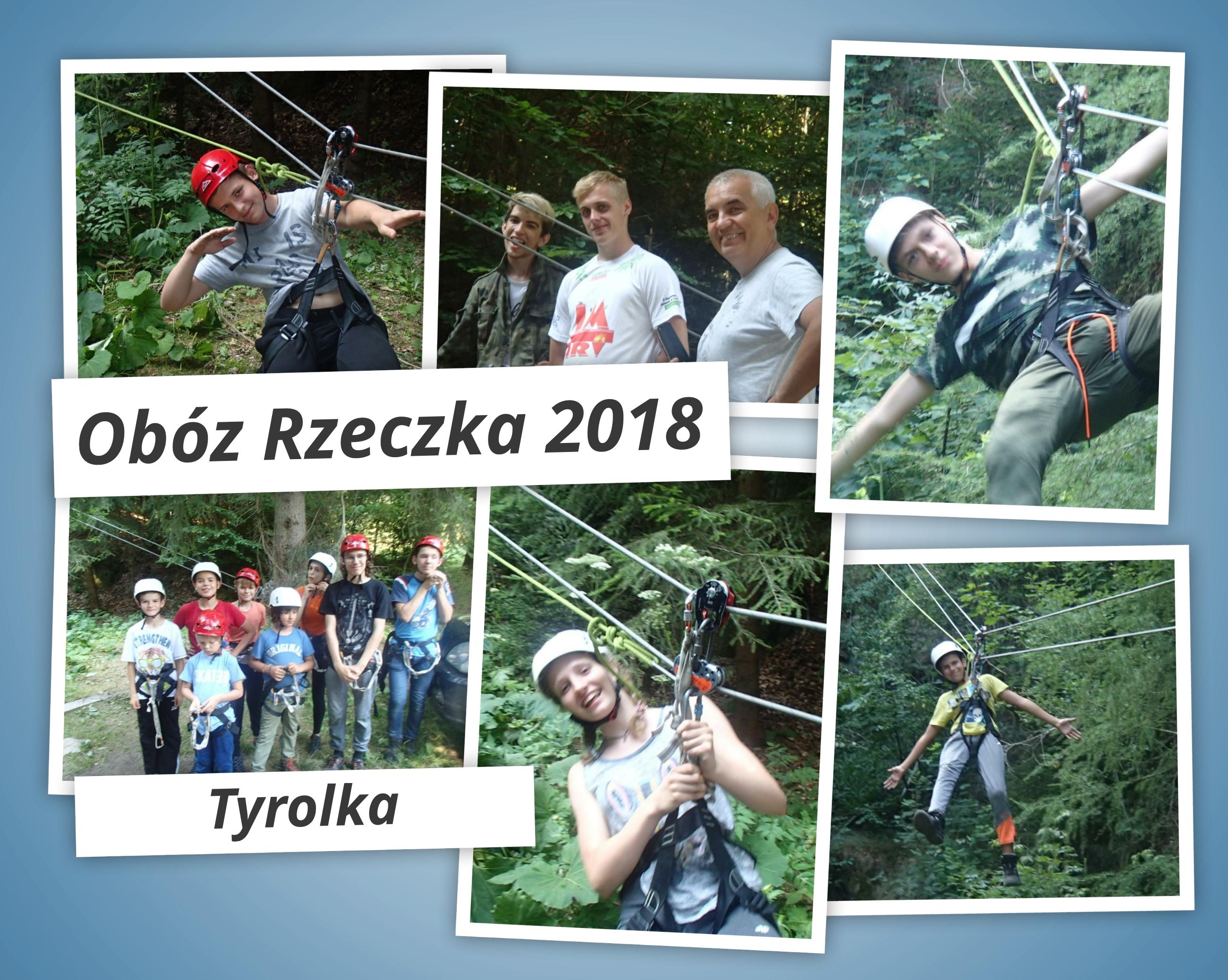 Oboz Rzeczka 2018 – tyrolka